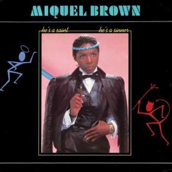 BROWN, MIQUEL - He's A Saint, He's A Sinner - Maxi x 1