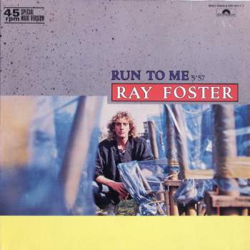 Foster, Ray - Run To Me