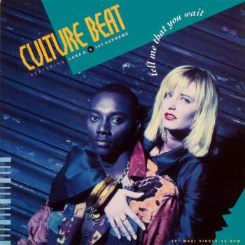 Culture Beat - Tell Me That You Wait