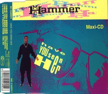 MC HAMMER - Have You Seen Her - MCD