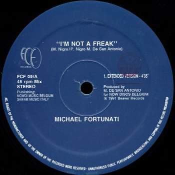 Fortunati, Michael - I'm Not A Freak