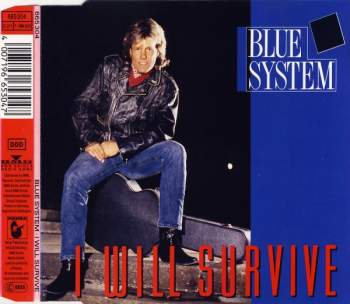BLUE SYSTEM - I Will Survive - CD Maxi