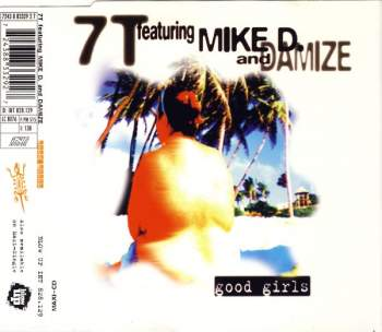 7T feat. Mike D. & Damize - Good Girls