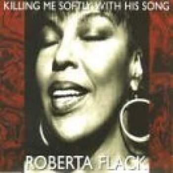 FLACK, ROBERTA - Killing Me Softly With His Song - CD Maxi